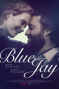 2016 FILM OF THE YEAR: BLUE JAY