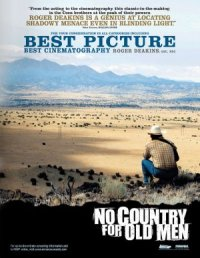 2007 FILM OF THE YEAR: NO COUNTRY FOR OLD MEN