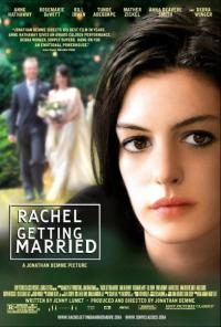 2008 FILM OF THE YEAR: RACHEL GETTING MARRIED